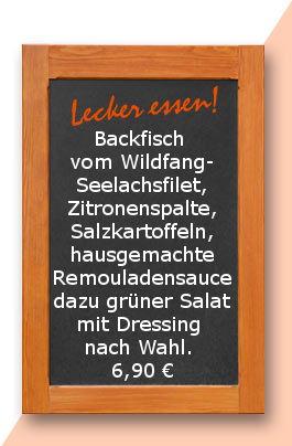 Mittagstisch am Freitag den 22.12.2017: Backfisch vom Wildfang-Seelachsfilet, Zitronenspalte, Salzkartoffeln, hausgemachte Remouladensauce dazu grüner Salat mit Dressing nach Wahl. 6,90 €