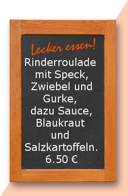 Mittagstisch am Montag den 22.05.2017: Rinderroulade mit Speck, Zwiebel und Gurke, dazu Sauce, Blaukraut und Salzkartoffeln.