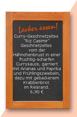 """Mittagstisch am Freitag den 15.09.2017: Curry-Geschnetzeltes  """"Riz Casimir"""" Zartes Geschnetzeltes  vom der Hähnchenbrust in einer fruchtig-scharfen Currysauce, garniert mit Ananas und Paprika und Frühlingszwiebeln, garniert mit gebackenem Krabbenbrot im R"""