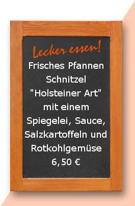 """Mittagtisch: Frisches Pfannen Schnitzel """"Holsteiner Art"""" mit einem Spiegelei, Sauce, Salzkartoffeln und Rotkohlgemüse"""