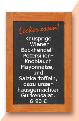 """Mittagstisch am Mittwoch den 25.10.2017: Knusprige """"Wiener Backhendel""""  Petersilien-Knoblauch Mayonnaise,  und Salzkartoffeln, dazu unser hausgemachter Gurkensalat."""