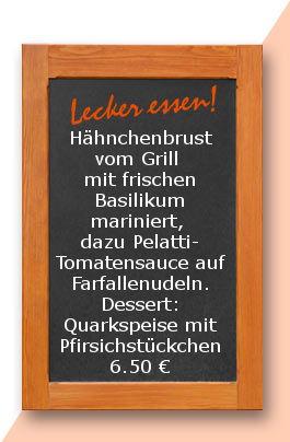 Mitagstisch am Mittwoch den 21.06.2017: Hähnchenbrust vom Grill mit frischen Basilikum mariniert, dazu Pelatti-Tomatensauce auf Farfallenudeln. Dessert: Quarkspeise mit Pfirsichstückchen