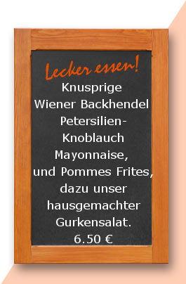 """Mittagstisch am Dienstag den 30.05.2017: Knusprige """"Wiener Backhendel""""  Petersilien-Knoblauch Mayonnaise,  und Pommes Frites, dazu unser hausgemachter Gurkensalat."""