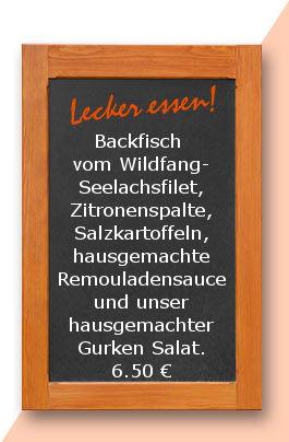 Mittagstsich am Freitag den 12.05.2017: Backfisch vom Wildfang-Seelachsfilet, Zitronenspalte, Salzkartoffeln, hausgemachte Remouladensauce und unser hausgemachter Gurken Salat.