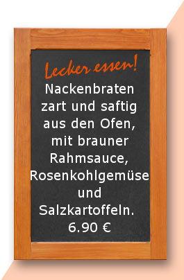 Mittagstisch am Freitag den 02.03.2018: Nackenbraten zart und saftig aus den Ofen, mit brauner Rahmsauce, Rosenkohlgemüse und Salzkartoffeln. 6,90 €