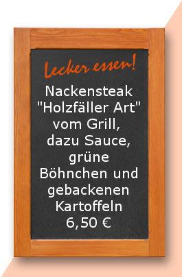 """Mittagstisch: Nackensteak """"Holzfäller Art"""" vom Grill, dazu Sauce, grüne Böhnchen und gebackene Kartoffeln"""