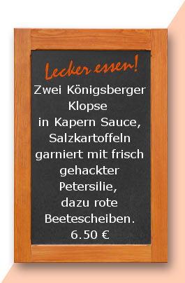 Mittagstisch am Freitag den 11.08.2017: Zwei Königsberger Klopse in Kapern Sauce, Salzkartoffeln garniert mit frisch gehackter Petersilie, dazu rote Beetescheiben.
