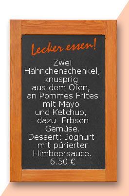 Mittagstisch am Montag den 07.08.2017: Zwei Hähnchenschenkel, knusprig aus den Ofen, an Pommes Frites mit Mayo und Ketchup und Erbsen Gemüse. Dessert: Joghurt mit pürierter Himbeersauce.