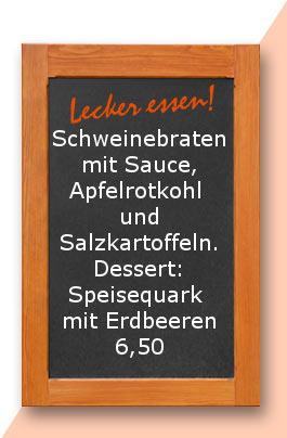 Mittagstisch: Schweinebraten mit Sauce, Apfelrotkohl und Salzkartoffeln. Dessert: Speisequark mit Erdbeeren