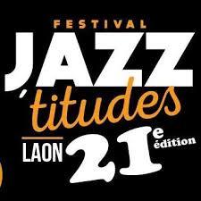 Festival Jazz'Attitudes Laon