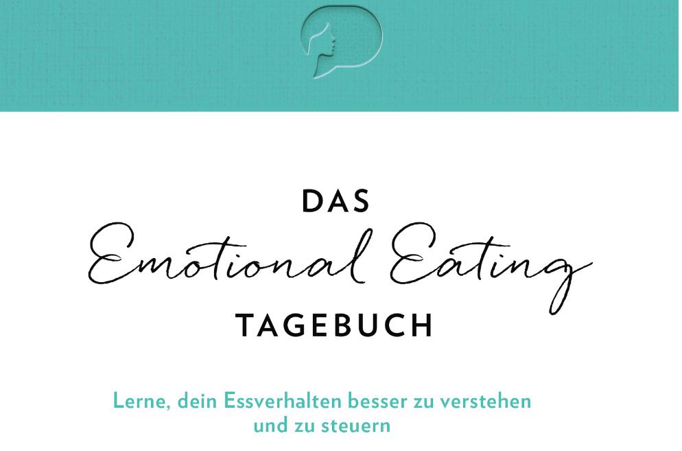 DAS EMOTIONAL EATING TAGEBUCH