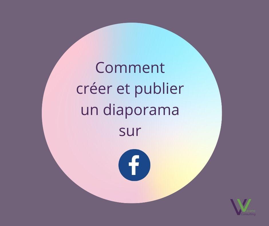 Comment publier un diaporama sur Facebook ?