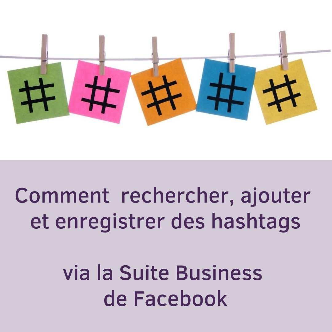 Intégrer des hashtags dans ses publications via la Suite Business