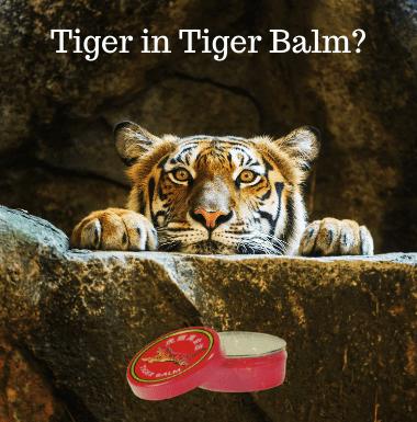 Ist Tiger in Tigerbalsam drin?