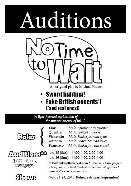 No Time to Wait auditions!