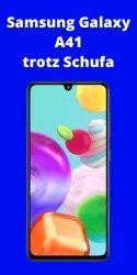 Samsung Galaxy A41 trotz Schufa – Günstiges Handy ohne Schufa Bonität bestellen