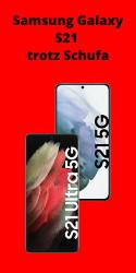 Samsung Galaxy S21 trotz Schufa