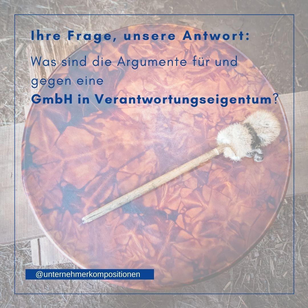 """Was sind die Argumente für und gegen eine """"GmbH in Verantwortungseigentum""""?"""