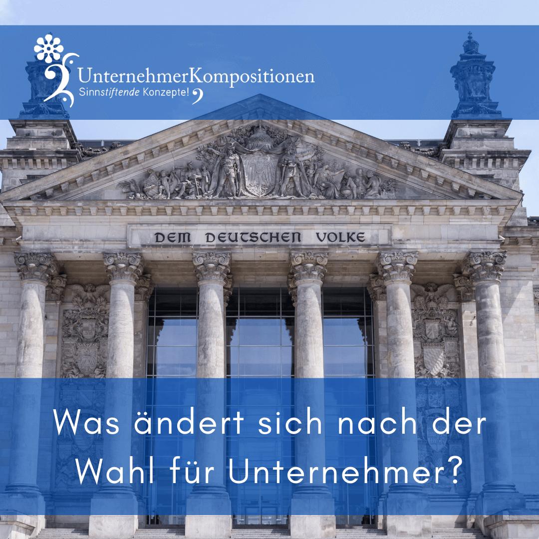 Die Bundestagswahl 2021 und der Vermögensschutz