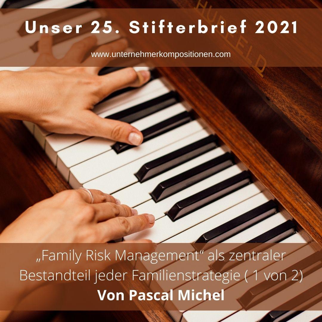 """""""Family Risk Management"""" als zentraler Bestandteil jeder Familienstrategie ( 1 von 2)"""
