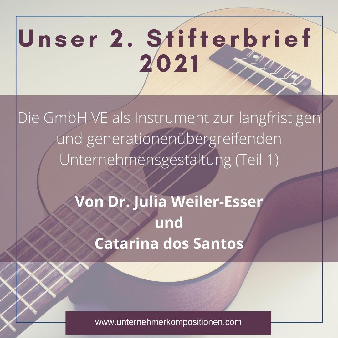Die GmbH VE als Instrument zur langfristigen und generationenübergreifenden Unternehmensgestaltung (Teil 1)