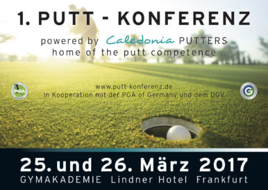 1. Putt-Konferenz powered by Caledonia Putters
