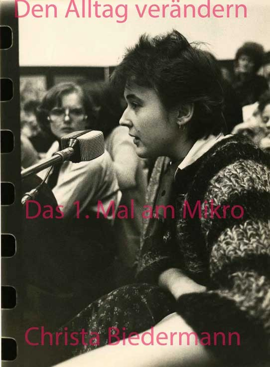 """Das 1. Mal am Mikro bei """"Den Alltag verändern"""", Künstlerhaus, Wien 1978"""