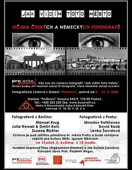 """Fotoausstellung """"Wie sehe ich diese Stadt"""" in Prag;  Grafik-Design, Photographie, Druckvorbereitung"""