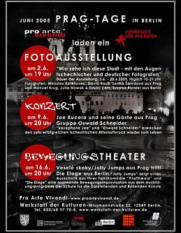 """PRAG-TAGE in Berlin  - Fotoausstellung """"Wie sehe ich diese Stadt""""  - Konzert - Bewegungstheater;   Grafik-Design, Photographie, Druckvorbereitung"""