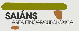 http://areasetnoarqueoloxicas.vigo.org/saians
