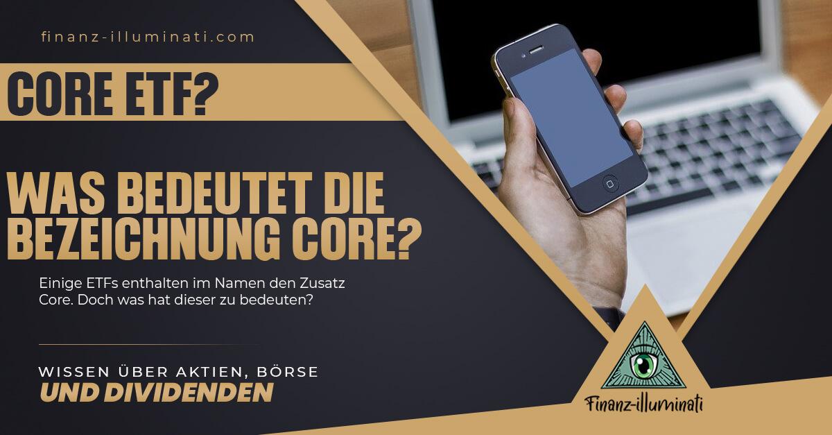 ETF: Was bedeutet Core?