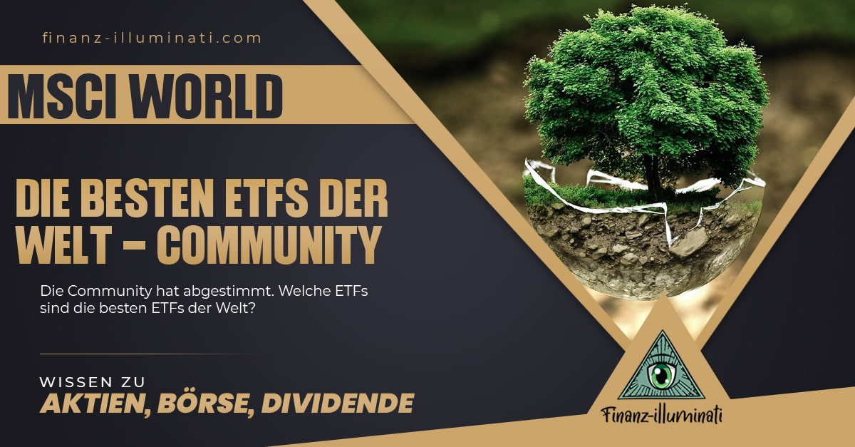 Die besten World ETFs - Community Voting - iShares MSCI World vs. Vanguard FTSE World?