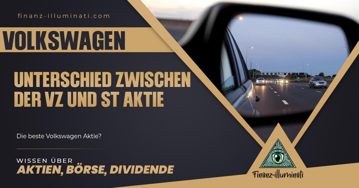 Unterschied zwischen den Aktien von Volkswagen VZ und Volkswagen ST