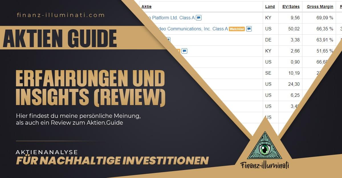 Aktien.Guide Erfahrungen und Einblicke - so findest du Wachstumsaktien und Qualitätsunternehmen