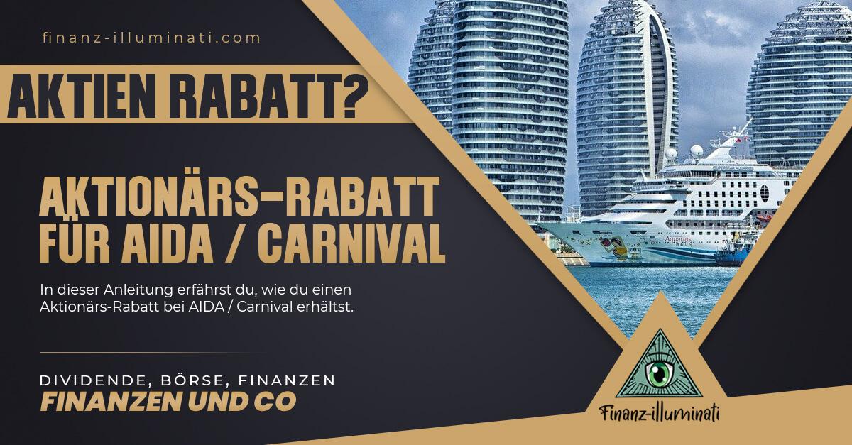 Aktionärs-Rabatt bei AIDA und Co mit Carnival Aktien