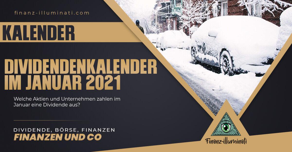 Dividendenkalender 2021 - Welche Unternehmen zahlen im Januar eine Dividende?