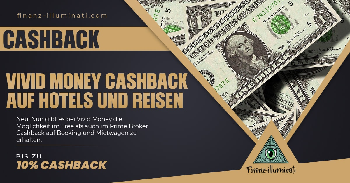 Booking und Mietwagen Cashback neu bei Vivid Money  mit Vivid Services