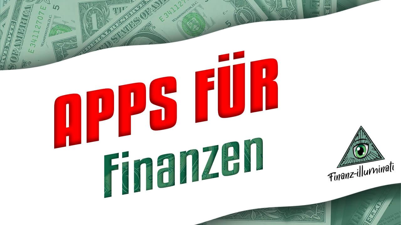 Welche App für Finanzen? Tracking und Überblick