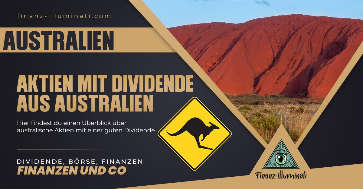 Australische Dividenden-Aktien im Überblick