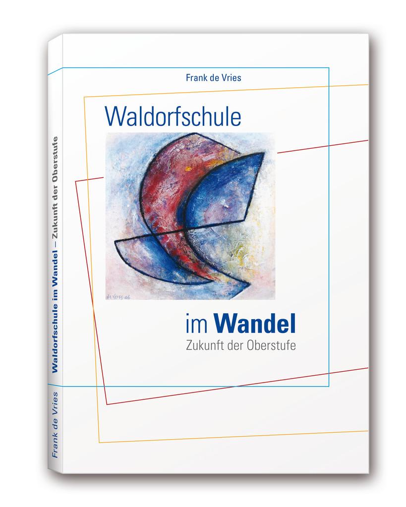 "Sachbuchgestaltung ""Waldorfschule im Wandel"""