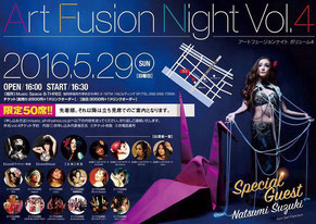 2016/5/29,Art Fusion Night vol.4,B-three