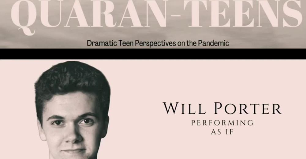 Quaran-Teens: Will Porter performing As If