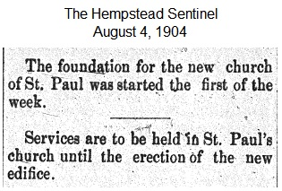 Hempstead Sentinel - Foundation started for new church - August 4, 1904