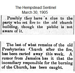 Hempstead Sentinel - Clue to church fire - March 30, 1905