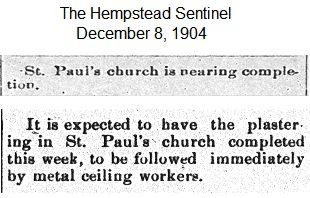 Hempstead Sentinel - Plastering almost completed - Dec. 8, 1904.
