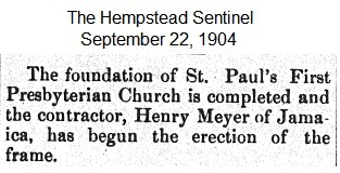 Hempstead Sentinel - Foundation completed on new church - Sept.  22, 1904