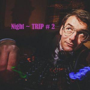 CCM & FRIENDS presents Night~TRIP # 2 by DJ Chris Sharp