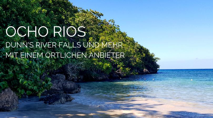 Ocho Rios auf eigene Faust Dunns River Falls