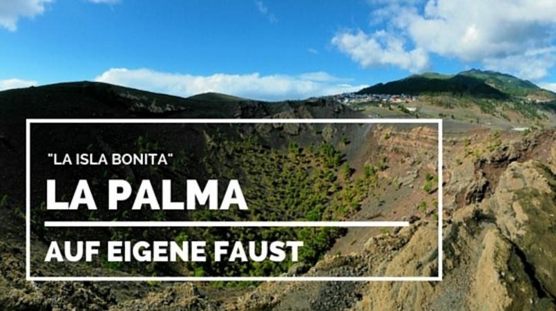 Ausflug La Palma auf eigene Faust mit Mietwagen