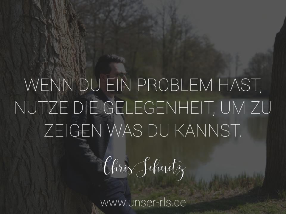 Probleme zeigen deine wahre Stärke